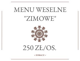 Menu Weselne Zimowe - Wesela Bielsko-Biała