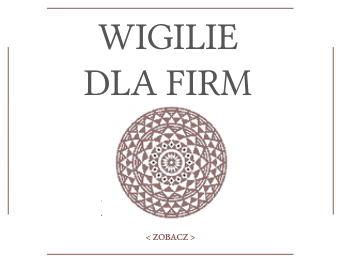 Wigilie firmowe - Wigilie dla Firm - Bielsko-Biała - Menu - Cennik - Góralskie Wesele - Gościniec Szumny